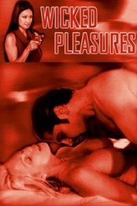 Wicked Pleasures (2002)