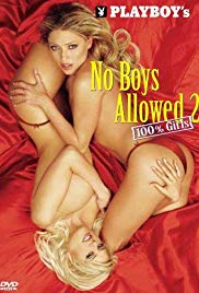 Playboy No Boys Allowed,100% Girls 2 (2004)