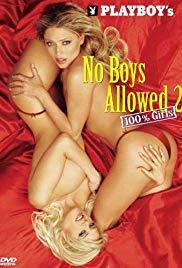 Playboy No Boys Allowed,100% Girls 2 (2004)