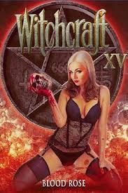 Witchcraft 15: Blood Rose (2017)