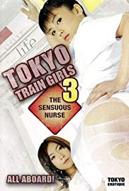 Tokyo Train Girls 3: The Sensuous Nurse (2008)
